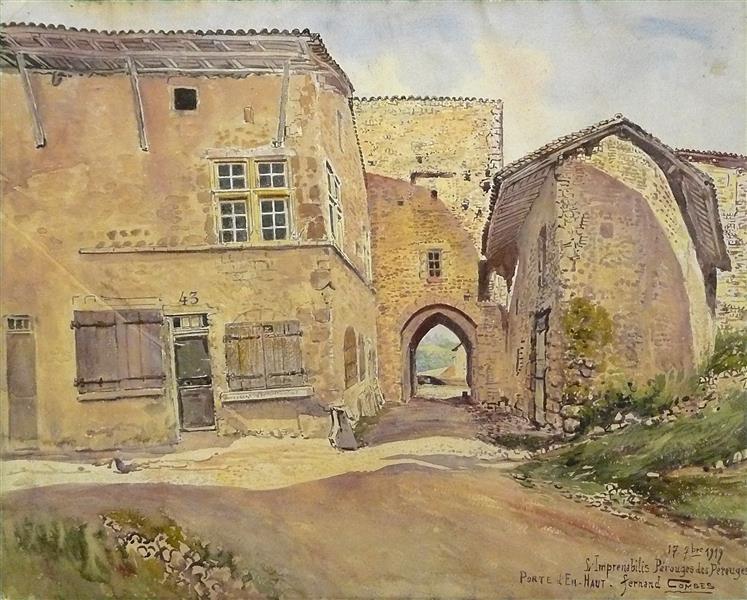 """""""Si Imprenabilis Pérouges Des Pérouges"""" Pérouges, Porte d'en Haut, 1919 - Fernand Combes"""