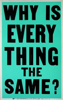 Why Is Everything The Same? (Poster Objects) - Allen Ruppersberg