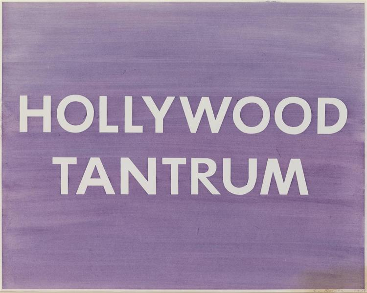 Hollywood Tantrum, 1979 - Edward Ruscha