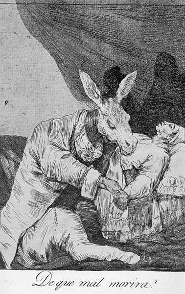 What Will he Die?, 1799 - Francisco Goya