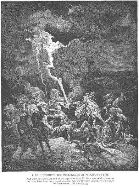 Elijah Destroys the Messengers of Ahaziah - Dore Gustave