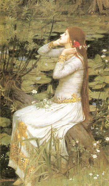 Ophelia, 1894 - John William Waterhouse