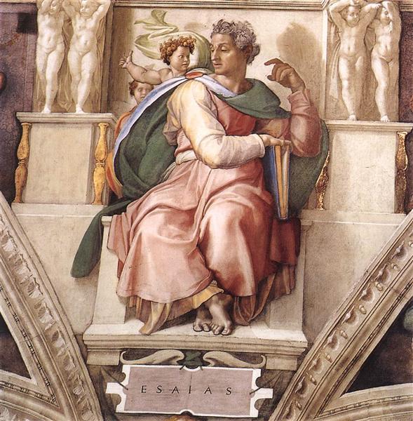 The Prophet Isaiah, 1509 - Michelangelo
