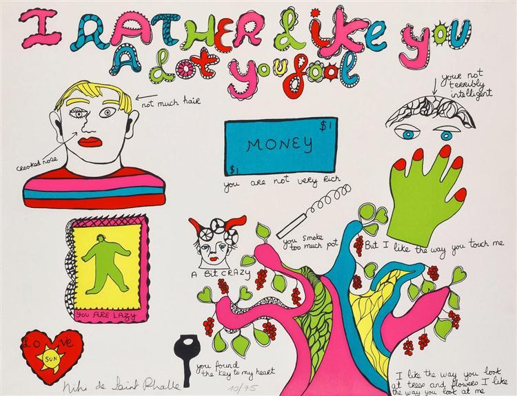 I rather like you a lot - Niki de Sainte Phalle