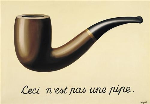 The treachery of images (This is not a pipe) - Rene Magritte