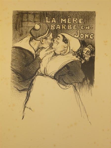La Mere Barbe-En-Jonc, 1894 - Theophile Steinlen